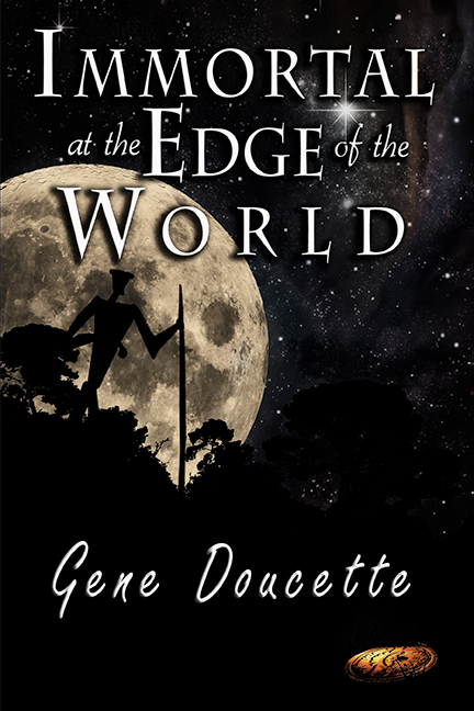Immortal at the Edge of the World, Gene Doucette